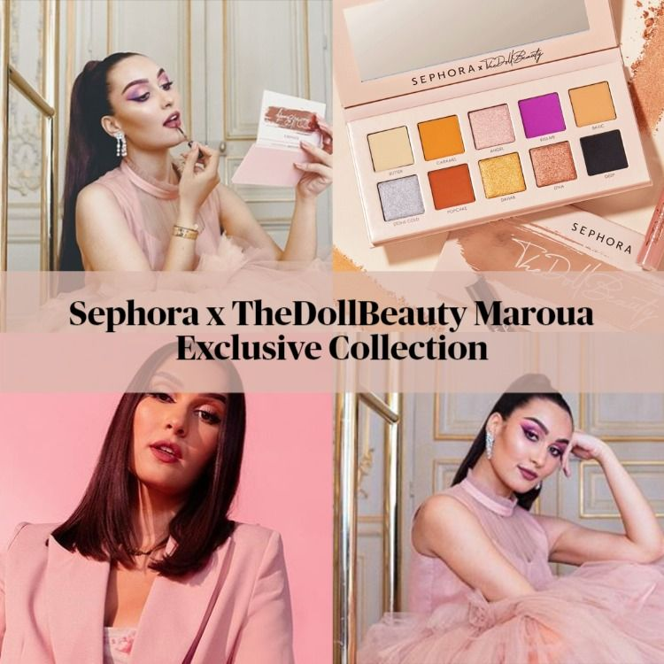 Sephora x TheDollBeauty Maroua Exclusive Collection