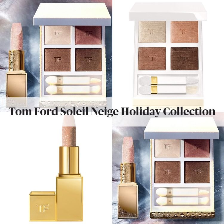 Tom Ford Soleil Neige 2020 Holiday Collection