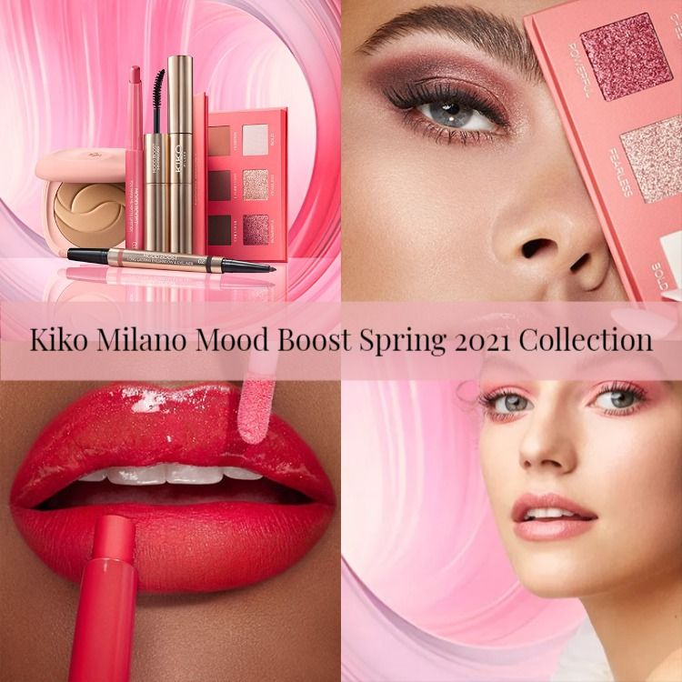 Kiko Milano Mood Boost Spring 2021 Collection