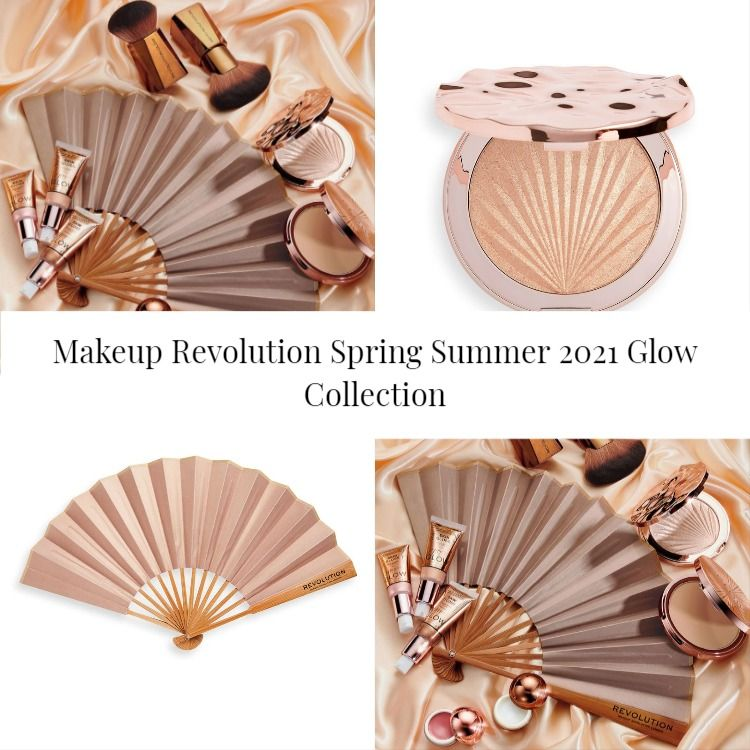 Makeup Revolution Spring Summer 2021 Glow Collection