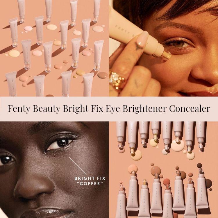 Sneak Peek! Fenty Beauty Bright Fix Eye Brightener Concealer