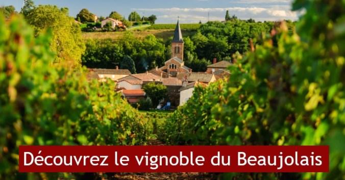blog vin Beaux-VIns vignoble Beaujolais