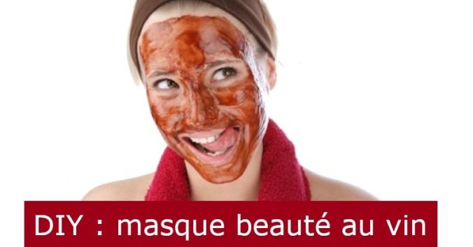 Blog Vin beaux-vins oenologie dégustation diy masque beaute visage