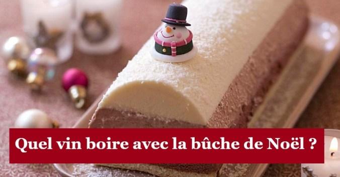 blog vin Beaux-Vins accord mets vins oenologie buche noel dessert