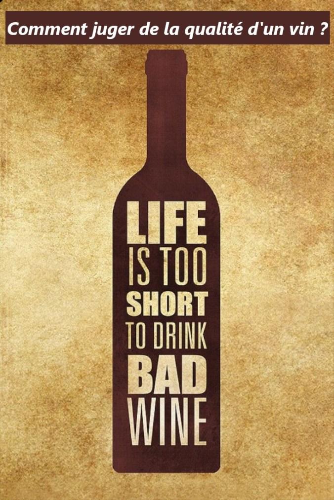 Vin : Comment reconnaître un bon d\'un mauvais vin ?
