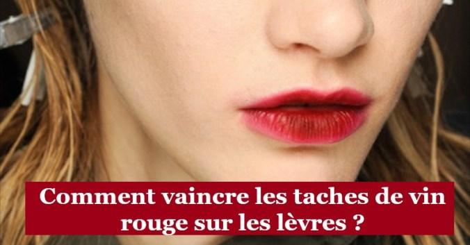 Blog vin Beaux-Vins oenologie dégustation tache lèvres vin rouge