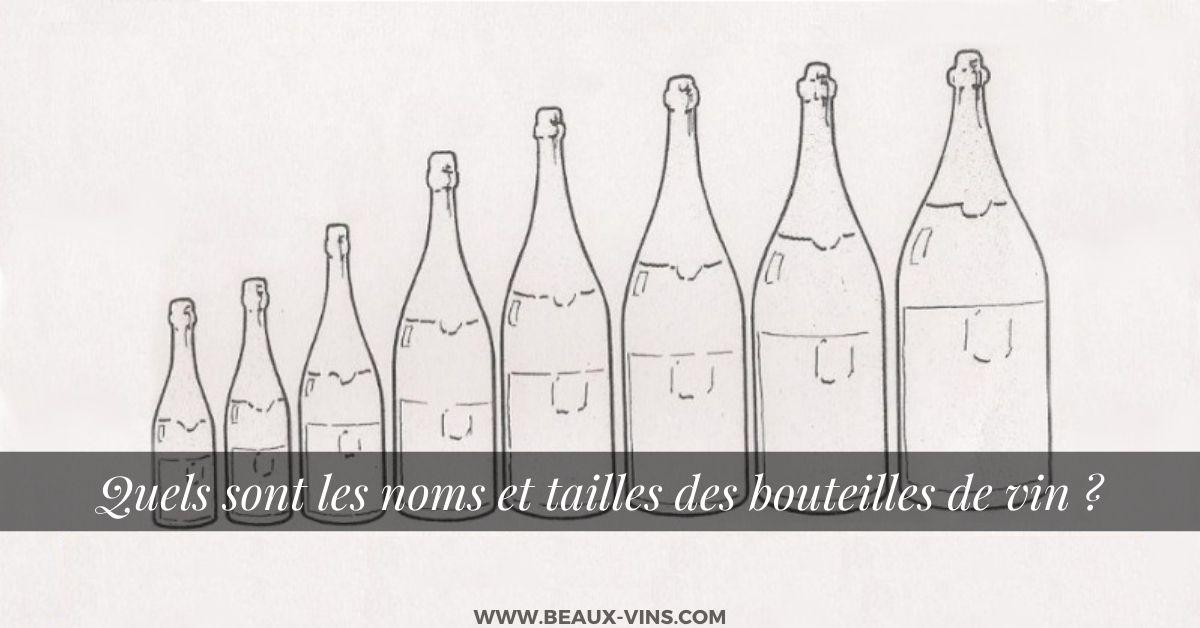 noms et tailles des bouteilles de vin
