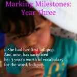 Marking Milestones: Year Three