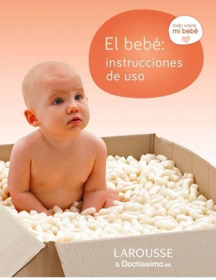 El Bebé: Instrucciones de Uso