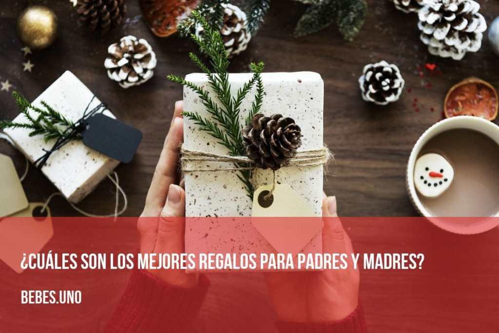 ¿Cuáles son los mejores regalos para padres y madres?