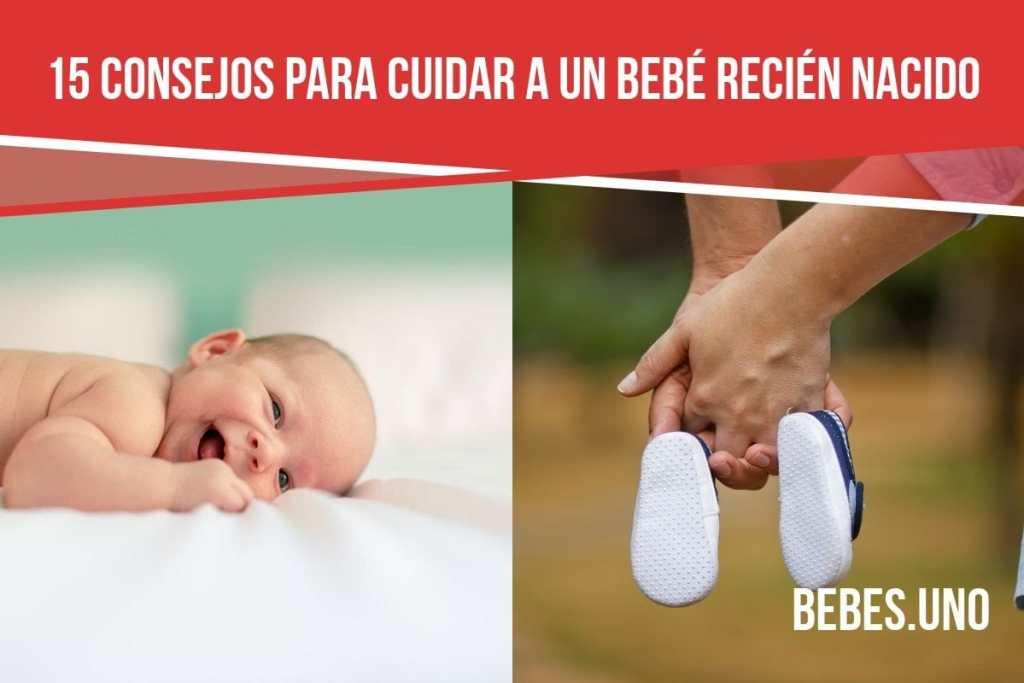 Los 15 mejores consejos que te van a poder dar para cuidar a un recién nacido