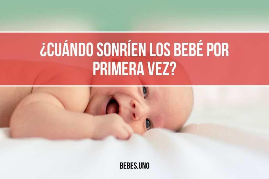 ¿Cuándo sonríen los bebé por primera vez?