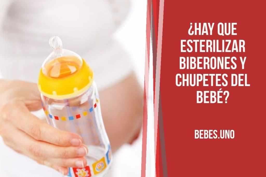 ¿Cuándo hay que esterilizar biberones y demás utensilios del bebé?