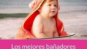 Los mejores bañadores para bebés