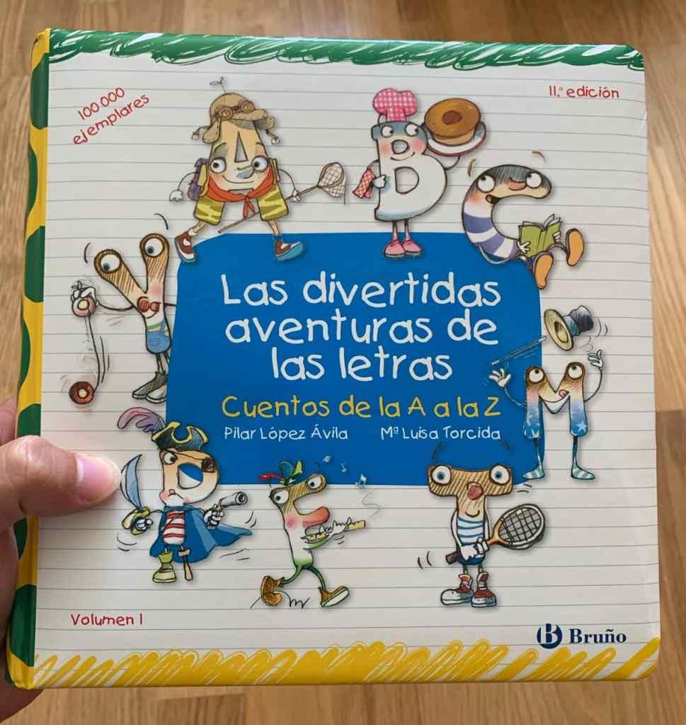 Las divertidas aventuras de las letras: cuentos de la A a la Z