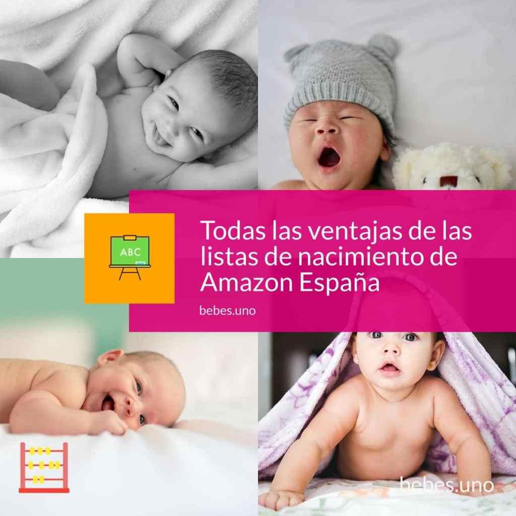 Todas las ventajas de las listas de nacimiento de Amazon España