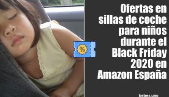 Ofertas en sillas de coche para niños durante el Black Friday 2020 en Amazon España