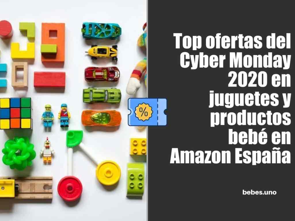 Top ofertas del Cyber Monday 2020 en juguetes y productos bebé en Amazon España