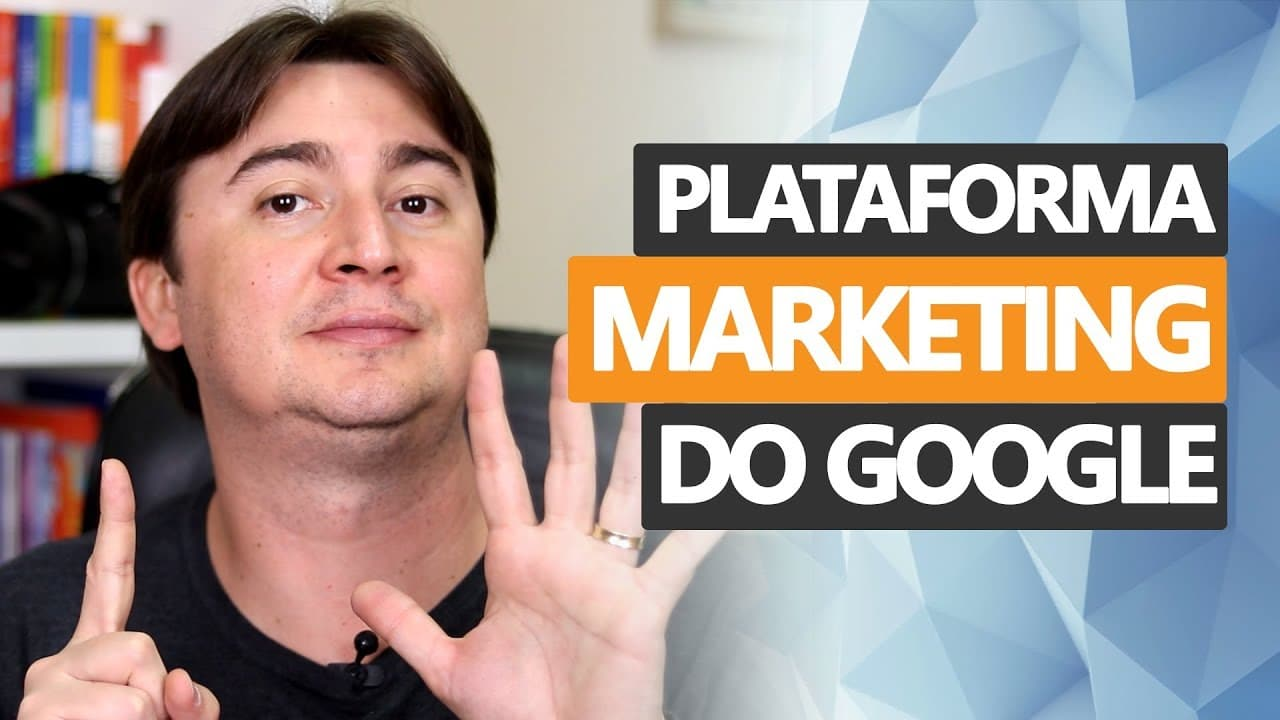 As Ferramentas da Plataforma de Marketing do Google