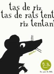 Tas de riz tas de rats dedieu
