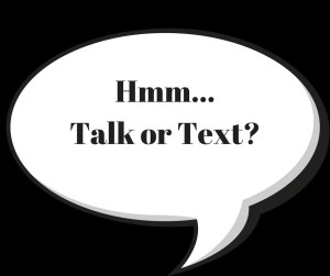 texting versus talking