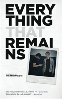 Everything That Remains A Memoir by The Minimalists book cover