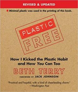 Plastic-Free: How I Kicked the Plastic Habit and How You Can Too book cover