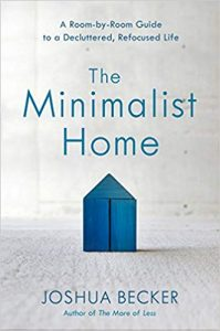 The Minimalist Home: A Room-by-Room Guide to a Decluttered, Refocused Life book cover