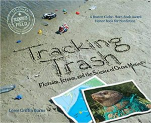 Tracking Trash: Flotsam, Jetsam, and the Science of Ocean Motion book cover