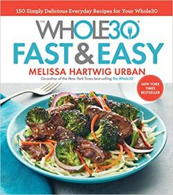 Cover of Whole30 Fast & Easy cookbook