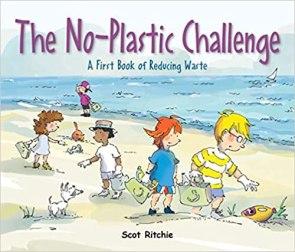 Join the No-Plastic Challenge!: A First Book of Reducing Waste book cover