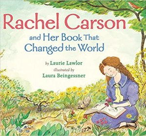Rachel Carson and Her Book That Changed the World book cover