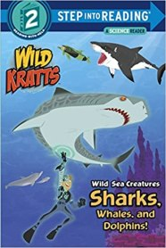Wild Kratts Wild Sea Creatures: Sharks, Whales and Dolphins! book cover