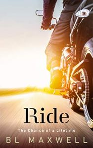 Ride by BL Maxwell