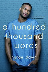 A Hundred Thousand Words by Nyrae Dawn