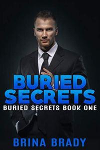 Buried Secrets by Brina Brady