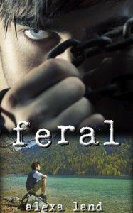 Feral by Alexa Land