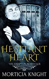 Hesitant Heart by Morticia Knight