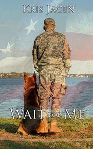 Wait For Me by Kris Jacen