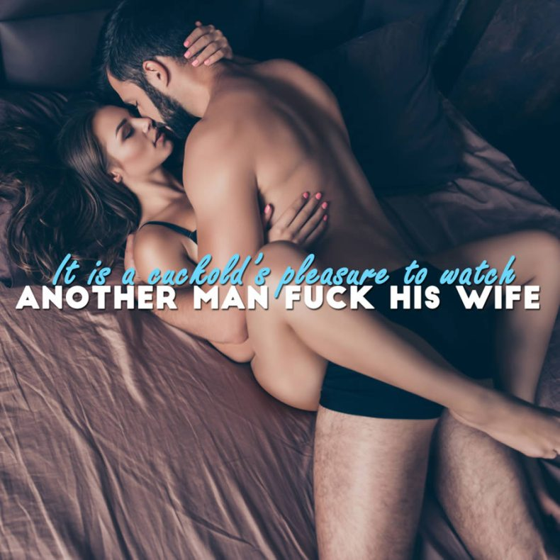 Watching Your Wife is a Cuckold's Pleasure