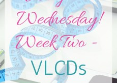 Weigh in Wednesday Week 2 VLCD