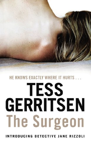 The Surgeon - Tess Gerritsen