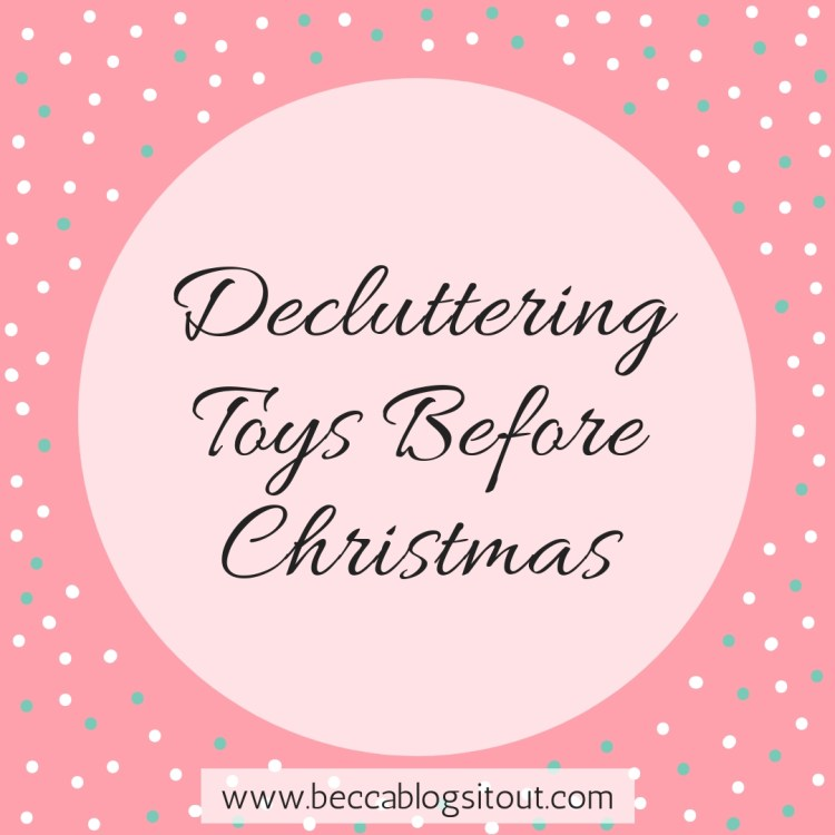 Decluttering Toys Before Christmas