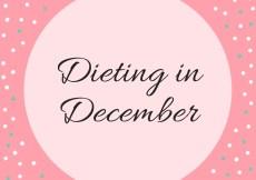 Dieting in December