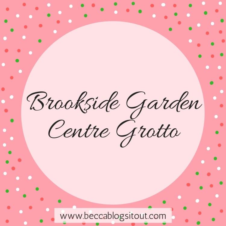 Brookside Garden Centre Grotto