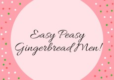 Easy Peasy Gingerbread Men