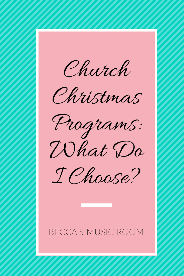 church christmas program what do i choose becca s music room