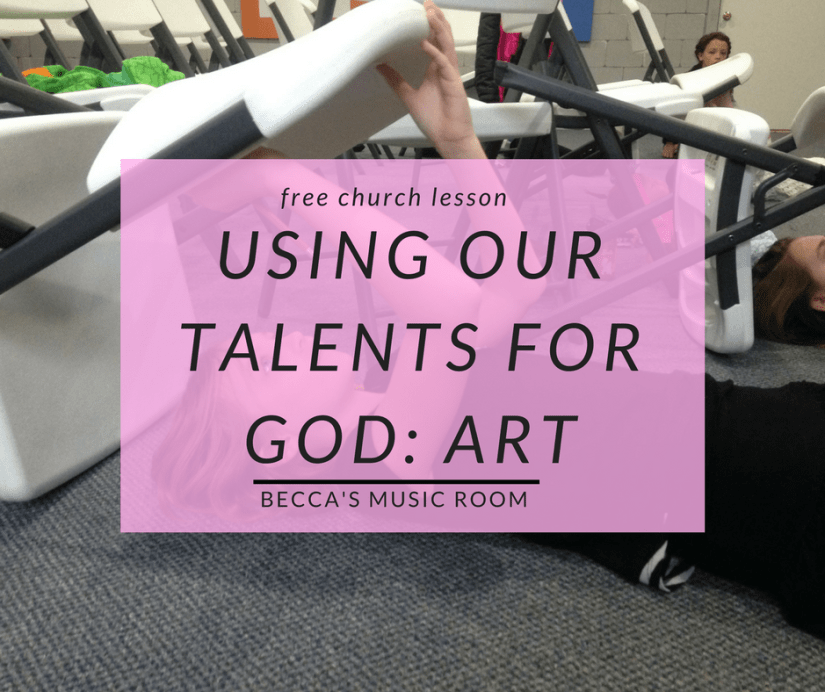 Free Church Lesson: Using Our Talents for God: Art. This is part two of a series about using talents for God right now-- even if you are a kid! This works well with children's church, sunday school, or youth group. Becca's Music Room