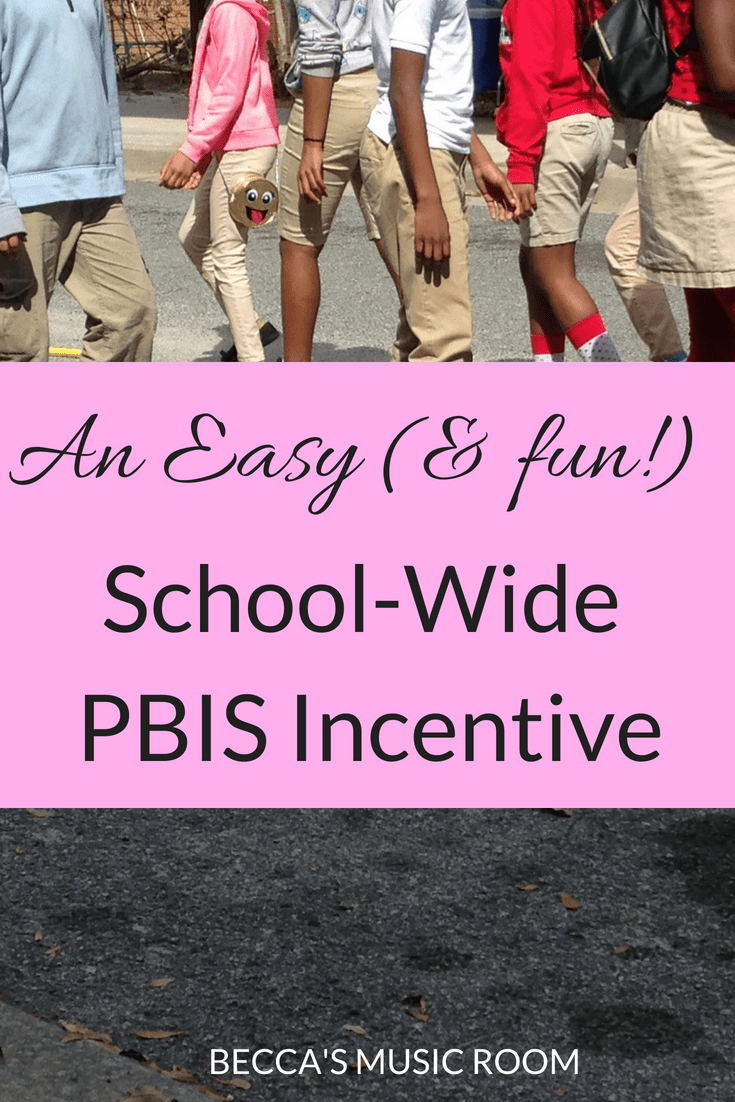 An Easy (and fun!) School Wide PBIS Incentive. A simple and cheap idea for rewarding students for good behavior. Becca's Music Room