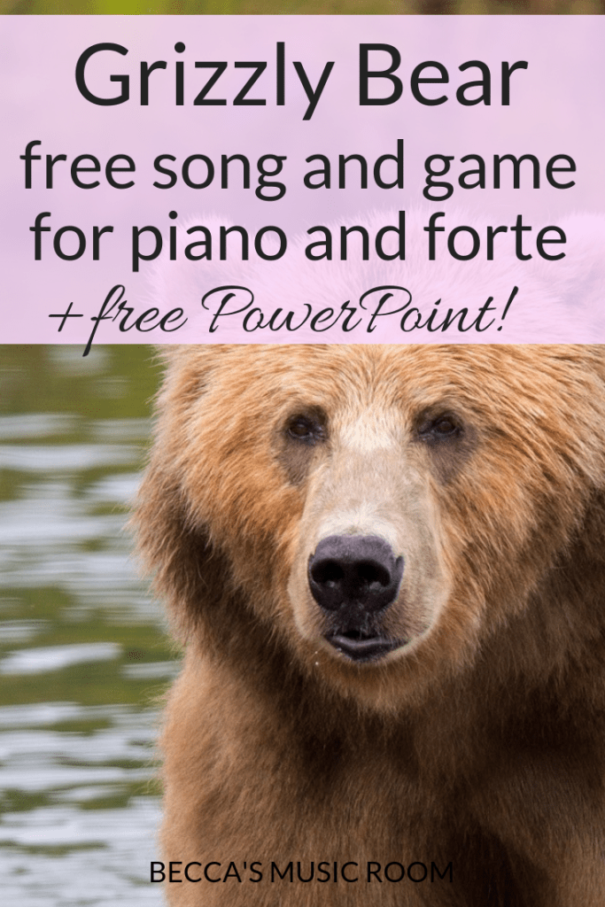 Grizzly Bear: Free music lesson for piano and forte. This lesson is a song and game for kindergarten, first grade, and second grade. Includes free resource to help teach the lesson. Becca's Music Room